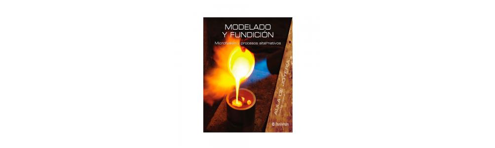 LIBROS DE MICROFUSION Y MODELADO DE CERAS